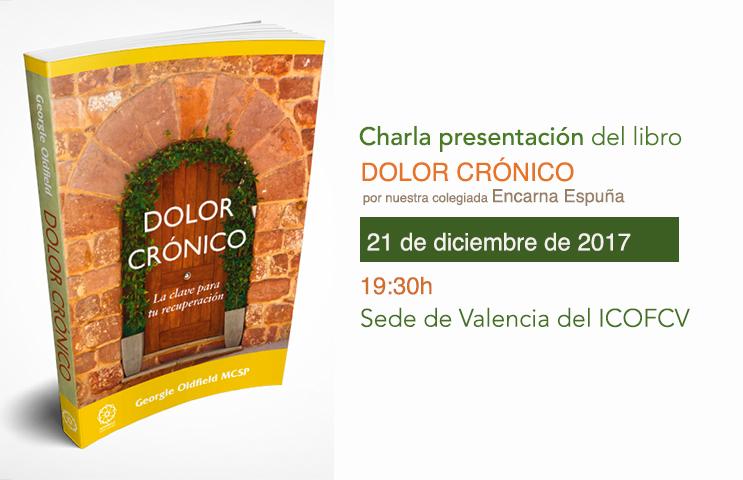 """Charla presentación del libro """"Dolor crónico"""" el jueves 21 en la sede de Valencia del ICOFCV"""
