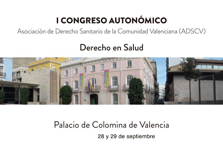 I Congreso Autonómico de Derecho en Salud, que se celebrará en Valencia los días 28 y 29 de septiembre,