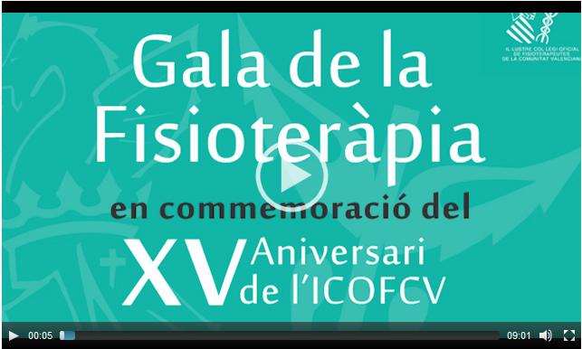 Vídeo de la Gala de la Fisioterapia en conmemoración el XV Aniversario del ICOFCV