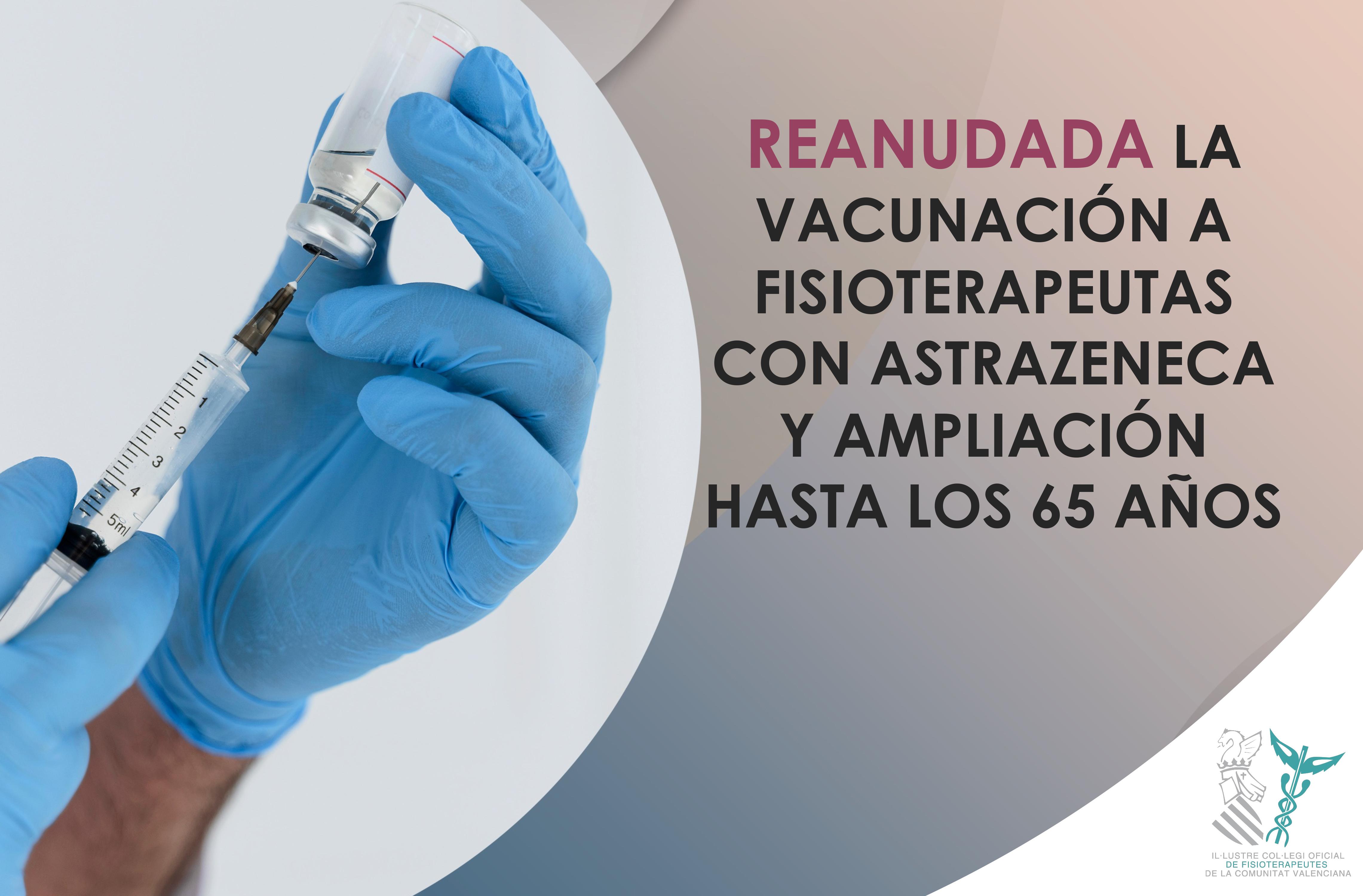 Reanudada la vacunación a fisioterapeutas de la Comunidad Valenciana con AstraZeneca y ampliación hasta los 65 años