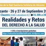 II Jornadas de la Red Sanitaria Solidaria de Alicante: Realidades y Retos del Derecho a la Salud