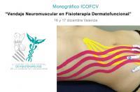 """Vendaje Neuromuscular en Fisioterapia Dermatofuncional"", próximo monográfico del ICOFCV"