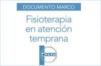 Documento Marco de Fisioterapia en Atención Temprana del CGCFE