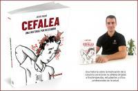 """El fisioterapeuta Jesús Rubio publica su libro """"CEFALEA: una historia por descubrir"""""""