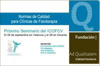 Seminario ICOFCV Normas de Calidad para Clínicas de Fisioterapia
