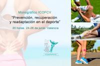 """Próximo monográfico del ICOFCV: """"Prevención, recuperación y readaptación en el deporte"""""""